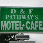D &amp; F Pathway&#39;s Motel-Cafe