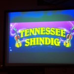 Tennessee Shindig Show