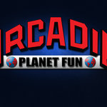 Arcadia - Planet Fun