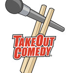 Take Out Comedy