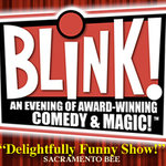 Blink! - Award Winning Comedy & Magic! Show