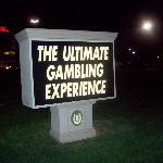 Sign outside the hotel.  It is a good casino.