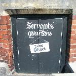 little low outside door to the servants' quarters (not used you go in via the hotel)
