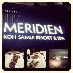 LoVe Le Meridien's food.