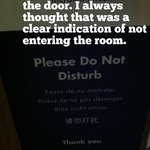 Do Not Disturb Sign ON MY DOOR