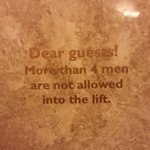 Elevator sign that amused us a bit :)