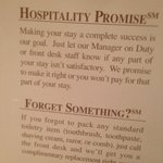 "THEIR ""HOSPITALITY PROMISE"" WHICH THEY DID NOT ADHERE TO"