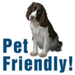  We are pet-friendly!