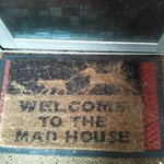 The doormat says it all...!