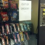 Vending machine was out of order