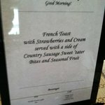 Menu of our first breakfast - French Toast made with fresh baked bread!!!