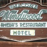 Windwood Motel / Amelia's Restaurant