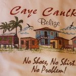 "the is the 'MOTTO"" in Caye Caulker"