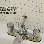 taps that are rusted and mold