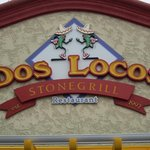 Dos Locos Sign