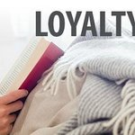 Loyalty Pays!