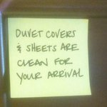 Little notes left by house keeping.