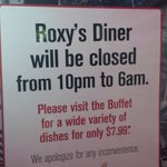 The 24/7 restaurant closed for 8 hours
