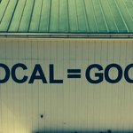 Local is always better. Support your farmer, friends and neighbors.