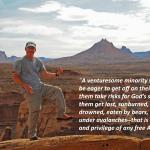 """Join us for what many say is """"An Outdoor Adventure Experience of a Lifetime!"""""""