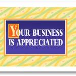 Your business is appreciated