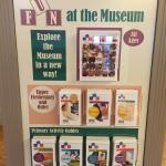 Educational opportunities at the entrance for children to do scavenger hunt's through the museum