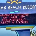 So nice of them to put our names on the marquee for our anniversary