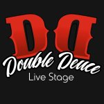 Double Deuce Live Stage