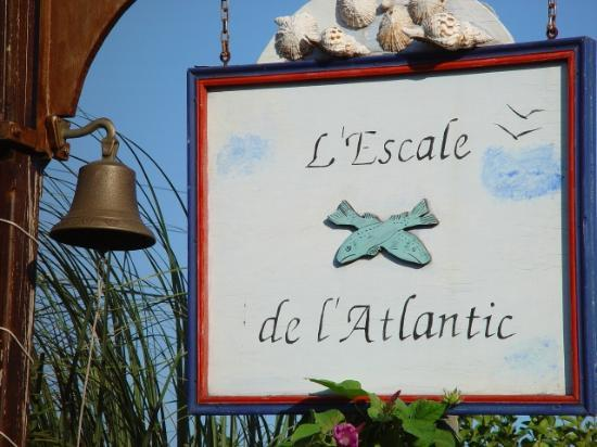 L'Escale de L'Atlantic: Sign of the hotel