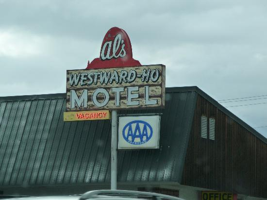 Al's Westward Ho Motel: You cannot miss this sign...