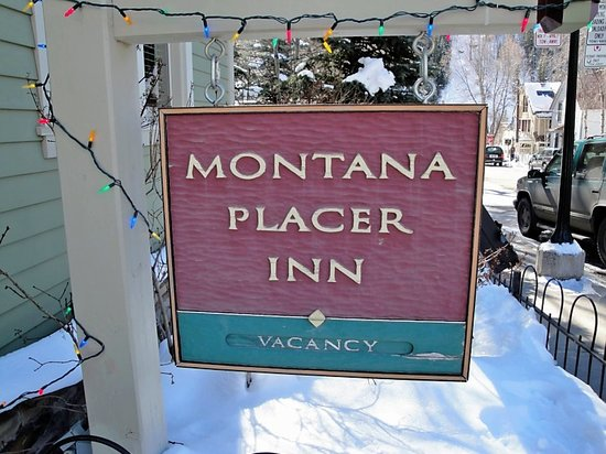 Montana Placer Inn: The Sign :)