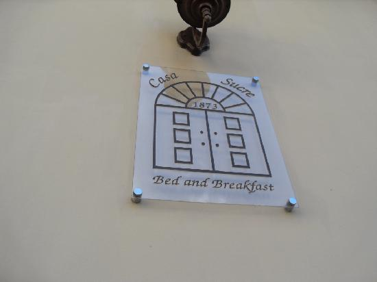 Casa Sucre Boutique Hotel: Casa Sucre Bed and Breakfast Signage