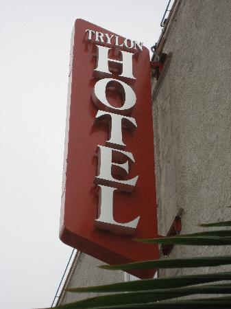 Trylon Hotel: Sign out front