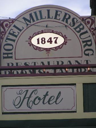 Hotel Millersburg: The sign on the front of the hotel