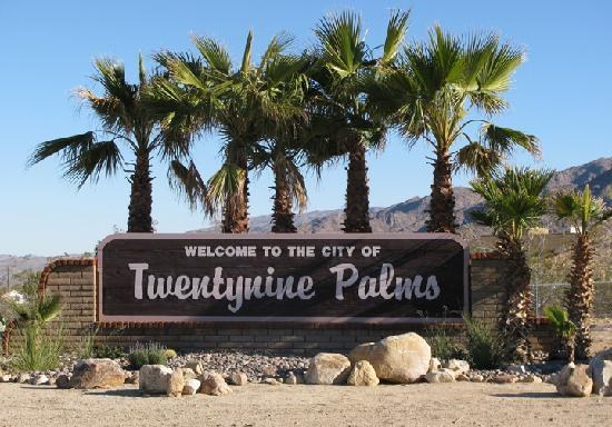 Welcome to Twentynine Palms, CA