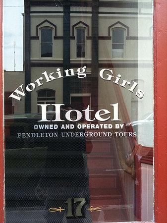 Pendleton, Oregón: Working Girls Hotel