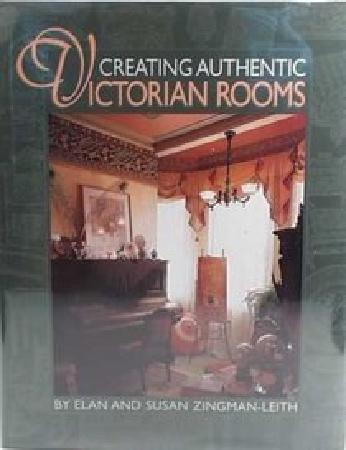 Leith Hall's Parlor on the cover of Creating Authentic Victorian Rooms