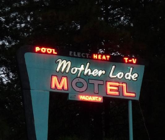 Mother Lode Motel: Kitschy neon sign says it all. Credit Barbara L Steinberg 2011