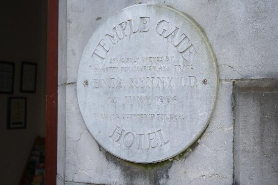 Temple Gate Hotel: Enda Kenny dedicated the opening of the hotel.