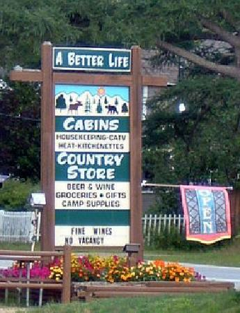 A Better Life Cabins : The Sign To Look For