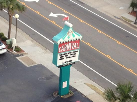 Sign Out Front Picture Of Carnival Inn Amp Suite The