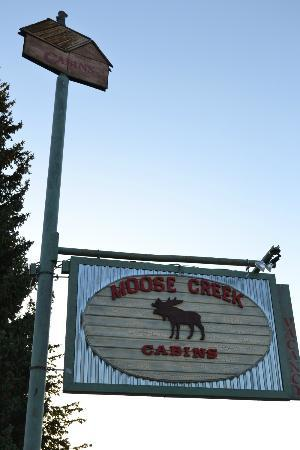 Moose Creek Cabins and Inn: Sign