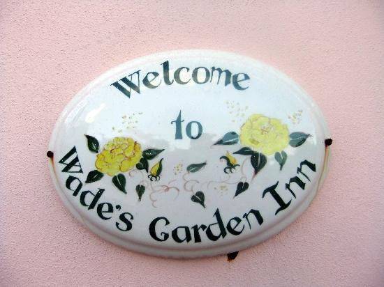 Wade&#39;s Garden Inn: Outside the Inn