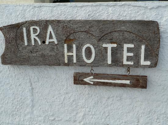 Hotel Ira: Another welcoming Ira sign