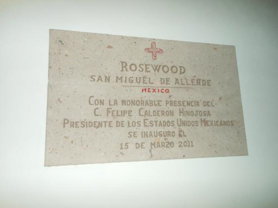 Rosewood San Miguel de Allende: Sign at entrance OCT2012