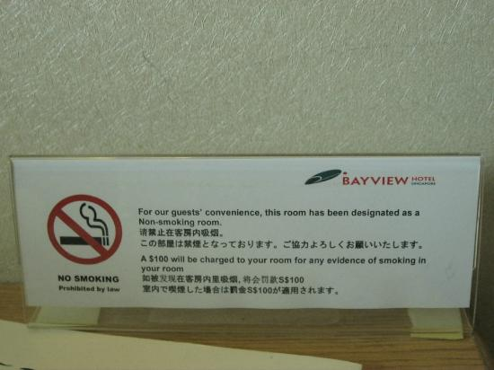 Bayview Hotel Singapore: NO SMOKING ROOM!
