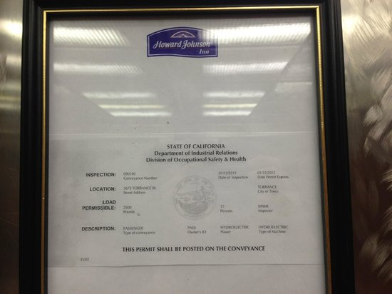 Howard Johnson Torrance: EXPIRED ELEVATOR PERMIT! ILLEGAL AND DANGEROUS!
