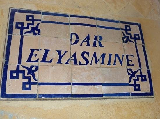 Dar el Yasmine: sign out front.