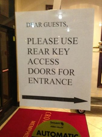 Crowne Plaza Hotel Memphis: This was posted on the front doors at 1:45 am 12/26 during a snow storm.