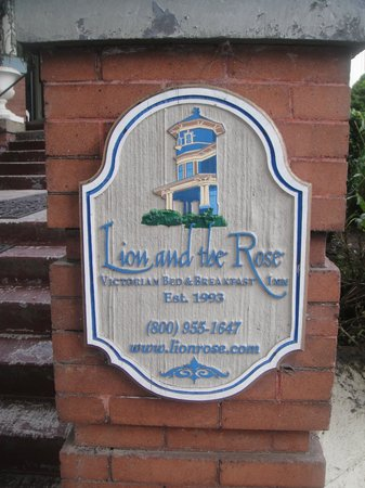 Lion and the Rose Victorian B&B Inn:                   Sign